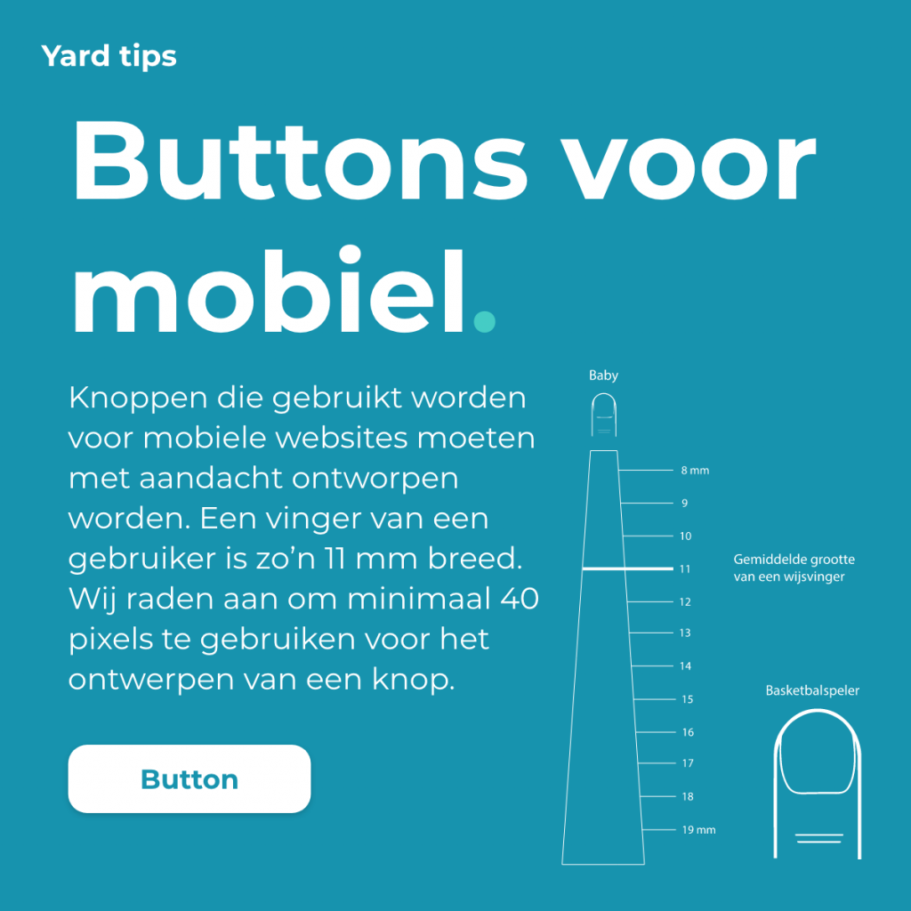 Hoe groot moeten buttons zijn op de mobiele weergave van je website? Daar geven wij hier antwoord op.